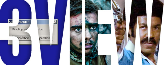 3VIEW - die zweieinhalb Filmtipps der Woche