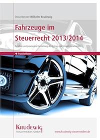 Fahrzeuge im Steuerrecht 2013:2014